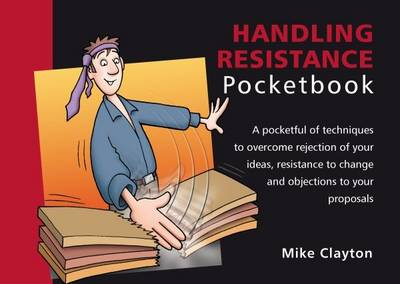 The Handling Resistance Pocketbook by Mike Clayton